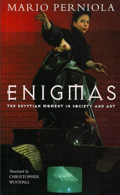 Enigmas: Egyptian Moment in Society and Art (Paperback)
