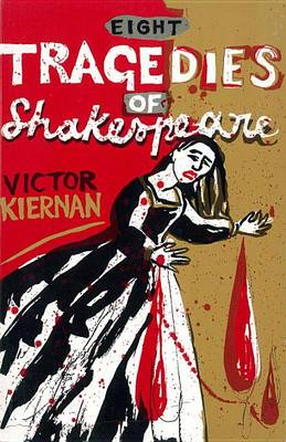 Eight Tragedies of Shakespeare: A Marxist Study (Paperback)