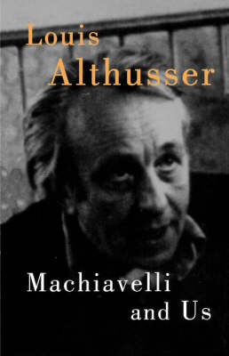Machiavelli and Us (Paperback)