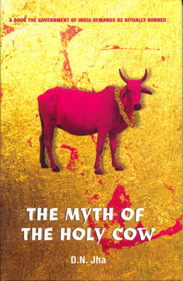 The Myth of the Holy Cow (Paperback)