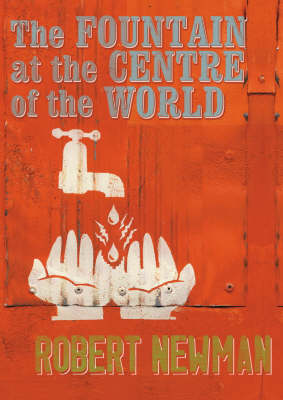 The Fountain at the Centre of the World (Paperback)