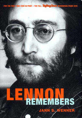 "Lennon Remembers: The Complete ""Rolling Stones"" Interviews Since 1970 (Hardback)"