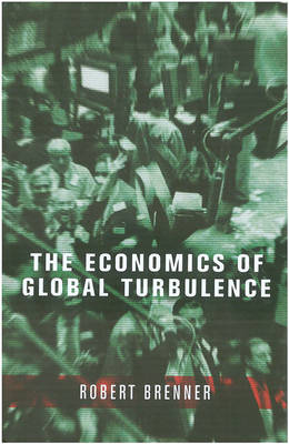 The Economics of Global Turbulence (Hardback)