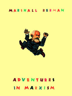 Adventures in Marxism (Hardback)
