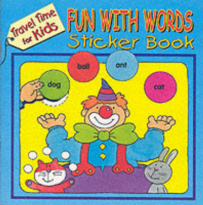Fun with Words: Sticker Book 1 - Travel Time for Kids (Paperback)