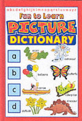 Fun to Learn Picture Dictionary (Hardback)