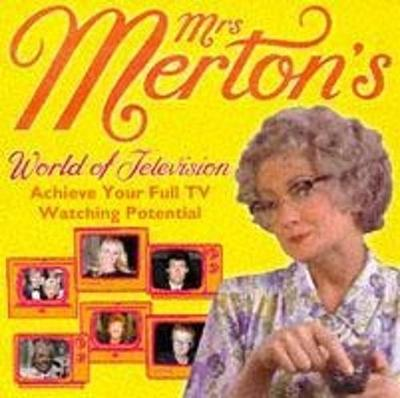 Mrs Merton's World of Television: Achieve Your Full TV Watching Potential (CD-Audio)