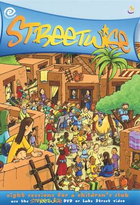 Streetwise - Eye Level Midweek Club (Paperback)