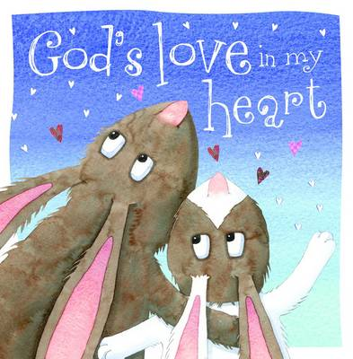God's Love in My Heart (Board book)