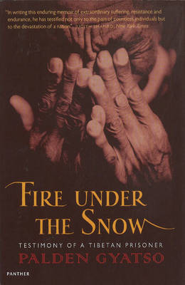 Fire Under the Snow: True Story of a Tibetan Monk (Paperback)