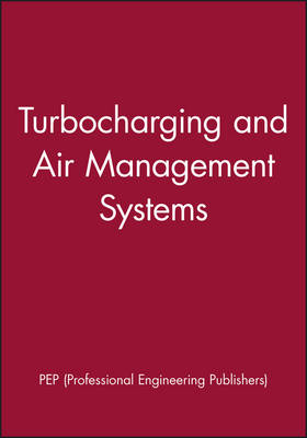 Sixth International Conference on Turbocharging and Air Management Systems (Hardback)