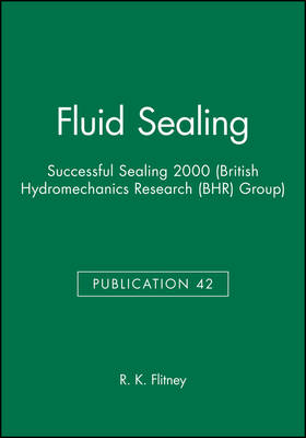 16th International Conference on Fluid Sealing – British Hydromechanics Research Group  42 (Hardback)