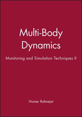 Multi-body Dynamics: Monitoring and Simulation Techniques II (Hardback)