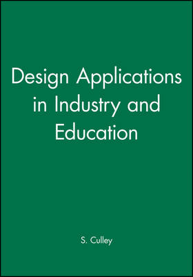 Design Applications in Industry and Education: v. 4 (Paperback)