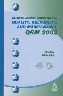 Quality, Reliability and Maintenance (QRM) 2002 (Hardback)