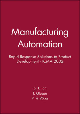 International Conference on Manfucturing Automation (ICMA 2002): Rapid Response Solutions to Product Development (Hardback)