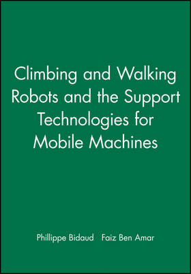 Climbing and Walking Robots and the Support Technologies for Mobile Machines 2002 (Hardback)