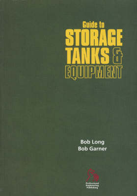 Guide to Storage Tanks and Equipment – European Guide Series  (Paperback)