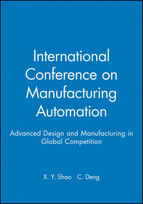 Cover International Conference on Manufacturing Automation 2004: Advanced Design and Manufacturing in Global Competition