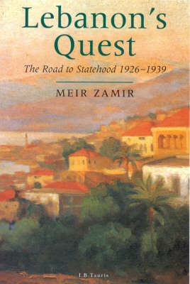 Lebanon's Quest: The Search for a National Identity (Hardback)
