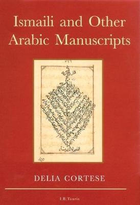 Ismaili and Other Arabic Manuscripts (Hardback)