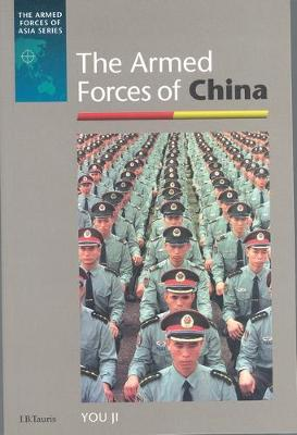The Armed Forces of China - Armed Forces of Asia (Hardback)