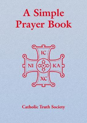 Simple Prayer Book: Including the Order of Mass New Translation (Paperback)