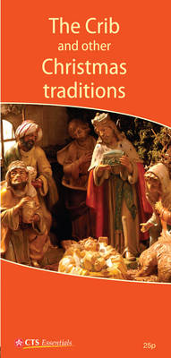 The Crib and Other Christmas Traditions - Essentials (Other printed item)