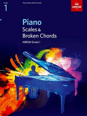 Piano Scales & Broken Chords, Grade 1: From 2009 - Abrsm Scales & Arpeggios (Sheet music)