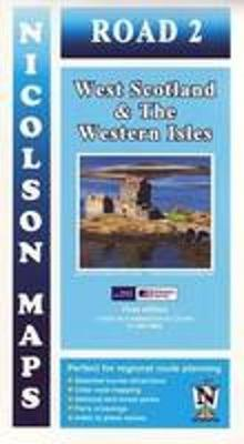Road 2 West Scotland: & the Western Isles - Nicolson Road Maps 2 (Sheet map, folded)