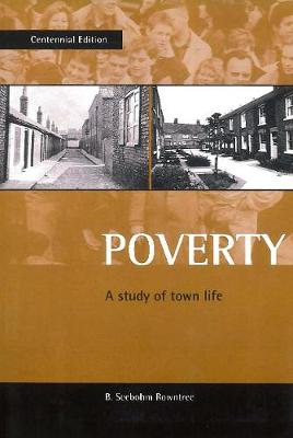 Poverty: A Study of Town Life (Paperback)
