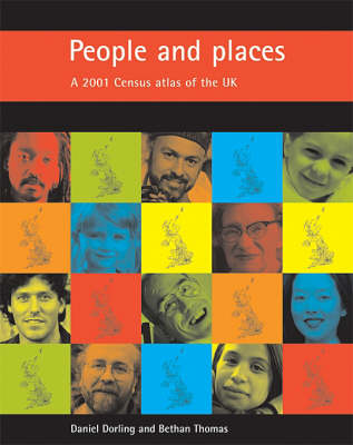 People and Places: A 2001 Census Atlas of the UK (Hardback)