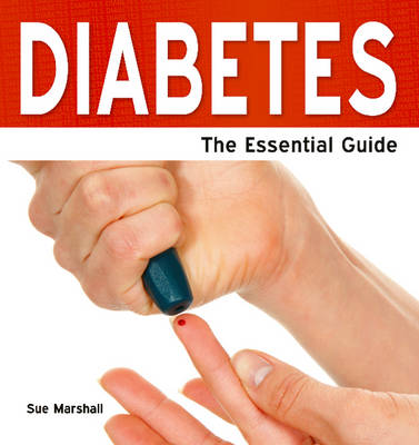 Diabetes: The Essential Guide (Paperback)