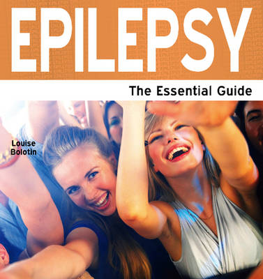 Epilepsy: The Essential Guide (Paperback)