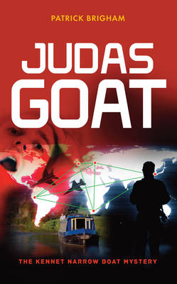 Judas Goat: The Kennet Narrow Boat Mystery (Paperback)