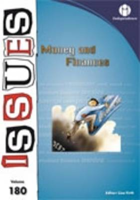 Money and Finance - Issues Series v. 180 (Paperback)