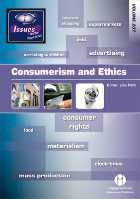 Consumerism and Ethics - Issues Series 207 (Paperback)