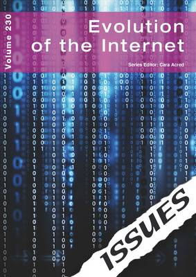 Evolution of the Internet: Volume 230 (Paperback)