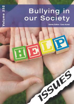 Bullying in Our Society: Volume 232 (Paperback)