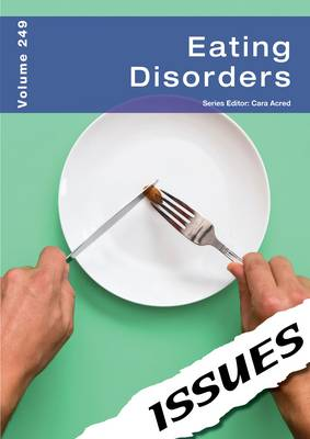 Eating Disorders - Issues Series 249 (Paperback)