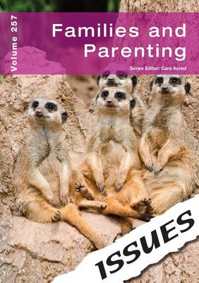 Families and Parenting - Issues Series 257 (Paperback)
