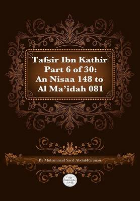 Tafsir Ibn Kathir Part 6 of 30 (Paperback)