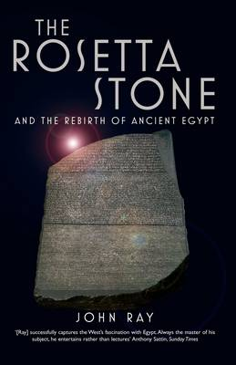 The Rosetta Stone: And the Rebirth of Ancient Egypt - Wonders of the World (Paperback)
