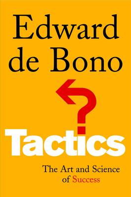 Tactics: The Art and Science of Success (Paperback)