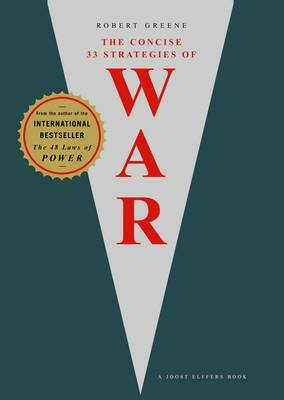 The Concise 33 Strategies of War - The Robert Greene Collection (Paperback)