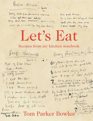Let's Eat: Recipes from My Kitchen Notebook (Hardback)