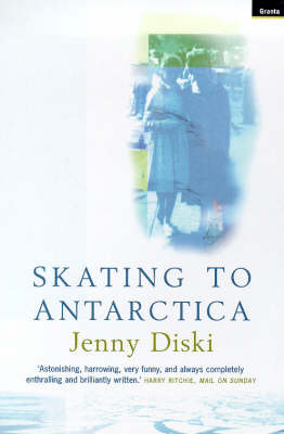 Skating to Antarctica (Paperback)