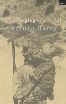 The Forging of a Rebel (Paperback)