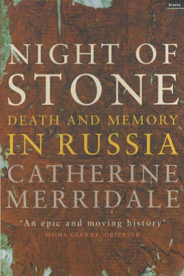 Night of Stone: Death and Memory in Russia (Paperback)