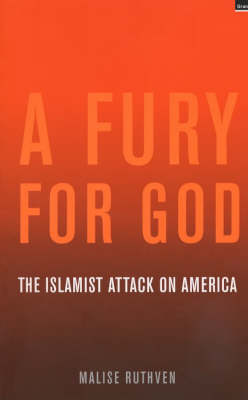 A Fury for God: The Islamist Attack on America (Paperback)